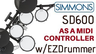 Simmons SD600 with EZDrummer MIDI Controller