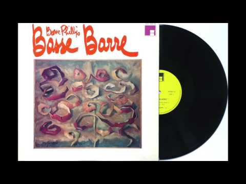Barre Phillips, Basse Barre 1968 - Full Album