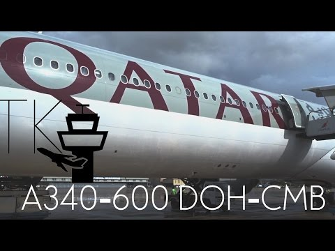 TRIP REPORT | Qatar Airways Airbus A340-600 (Economy Class) | Doha - Colombo QR656