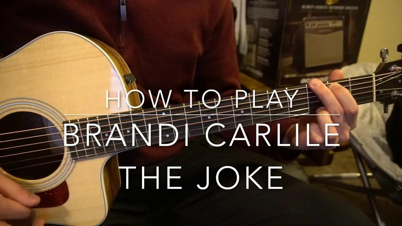 The Joke Brandi Carlile Guitar Lesson Youtube