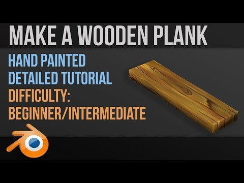 Hand Painted Wood | Detailed follow along guide | Blender 2 8