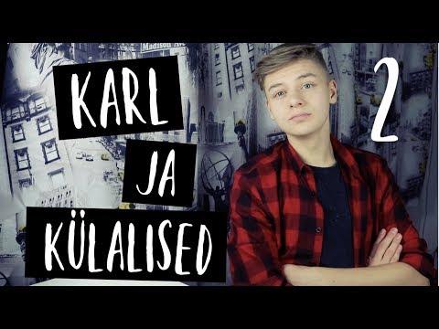 Karl ja Külalised 2 | Crazy Face Edition