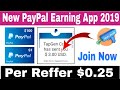 Make Money App | New PayPal Earning App 2019 | Earn $5 to $10 PayPal Cash Daily | Make Money App