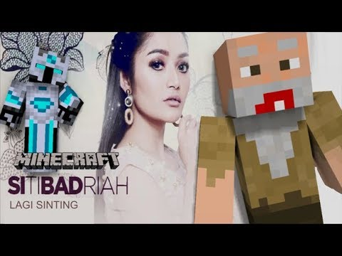 Siti Badriah : Lagi Sinting -Lagu Minecraft Animasi Parody Bapak Gile & Frost Diamond-