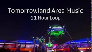 Tomorrowland Area Music Walt Disney World 11 HOUR LOOP HD Sound