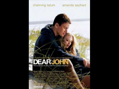 Set The Fire To The Third Bar - Dear John Soundtrack