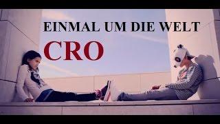 Cro - Einmal um die Welt (Subtitulado deutsch-espa
