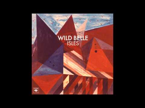 Keep You - Wild Belle (HQ + Lyrics)