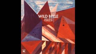 Keep You - Wild Belle (HQ Lyrics)