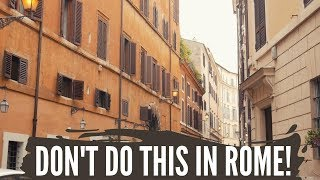 Don't Do This in Rome