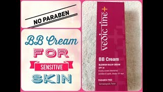 Vedic Line BB Cream Review | Paraben Free BB Cream|BB Cream For Oily Skin