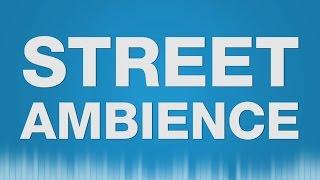 Street SOUND EFFECTS - Street Ambience Hintergrundgeräusche Straße