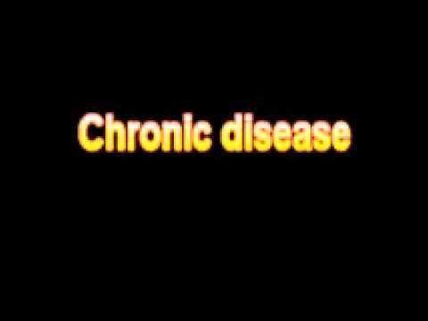 What Is The Definition Of Chronic disease - Medical Dictionary Free Online