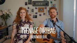 Wheatus - Teenage Dirtbag (Brentwood Duo Cover)