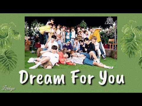 PRODUCE X 101 - Dream For you Lyrics | Terjemahan Indonesia