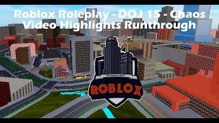 Roblox Roleplay - DOJ 15 [Highlights] - V2.02 Update Chaos