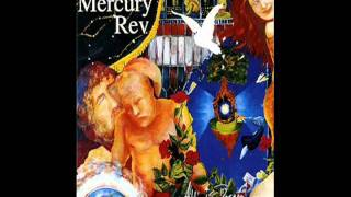 Watch Mercury Rev Chains video