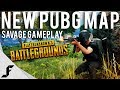 NEW PUBG MAP! - Savage Gameplay ( Playerunknown's Battlegrounds )