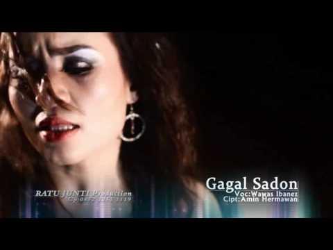 GAGAL SADON - WAWAS IBANEZ