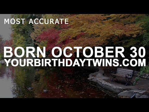 Born on October 30 | Birthday | #aboutyourbirthday | Sample