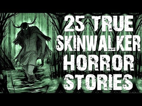 25 TRUE Skinwalker & Deep Woods Horror Stories | Ultimate Compilation | (Scary Stories)