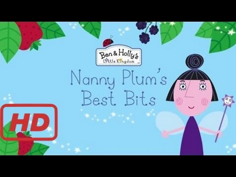 Ben And Holly's Little Kingdom - Nanny Plum's Best Bits