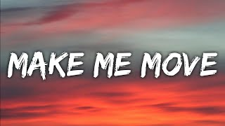 Make Me Move - Culture Code ft.Karra (Lyrics)