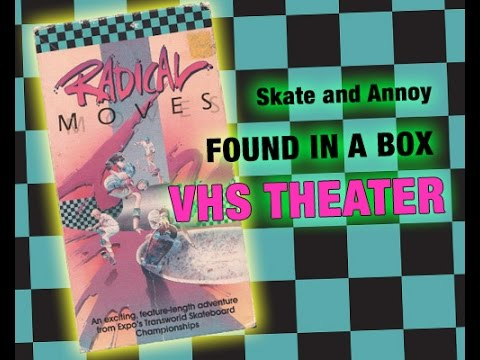 Skate and Annoy VHS Skate Theater: Radical Moves Part 1