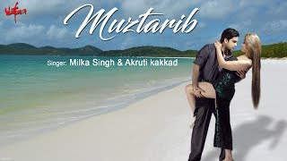 Song Muztarib from Movie Wafaa
