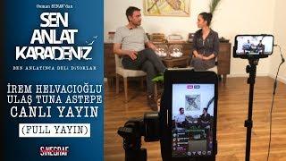 İrem Helvacıoğlu & Ulaş Tuna Astepe - Canlı Yayın (FULL)