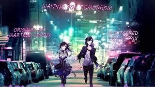 Martin Garrix - Waiting For Tomorrow - Nightcore