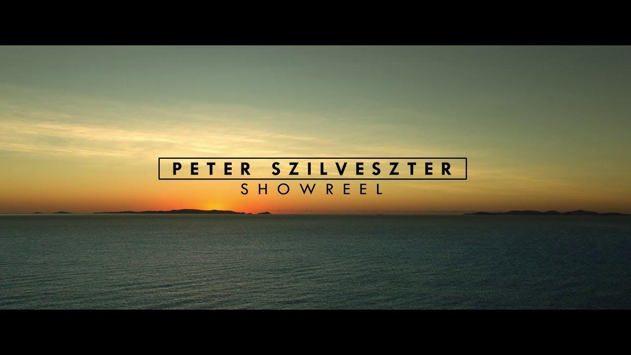 Cinematography Showreel // Peter Szilveszter