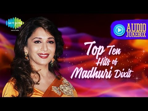Top Ten Hits of Madhuri Dixit | Popular Hindi Songs | Keh Do Ek Baar Sajana