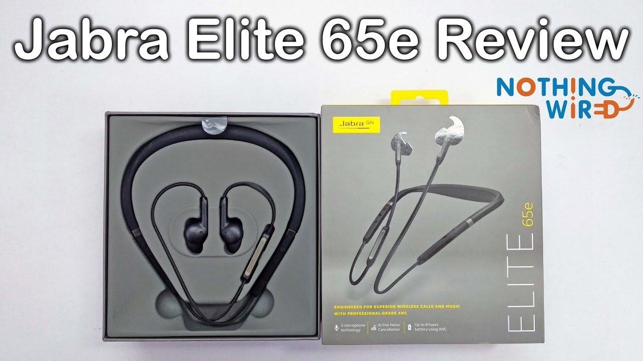 Jabra Elite 65e Unboxing And Full Review Nothing Wired Youtube