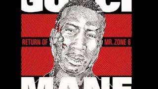 Gucci Mane - The Return of Mr. Zone 6 - I don't love her