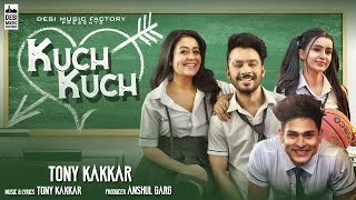 Tony Kakkar Kuch Kuch | Neha Kakkar | Ankitta Sharma | Priyank | New Hindi Songs 2019