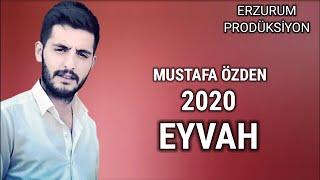 Mustafa Özden - ( Eyvah ) Türkü | Erzurum Prodüksiyon © 2020 Resimi