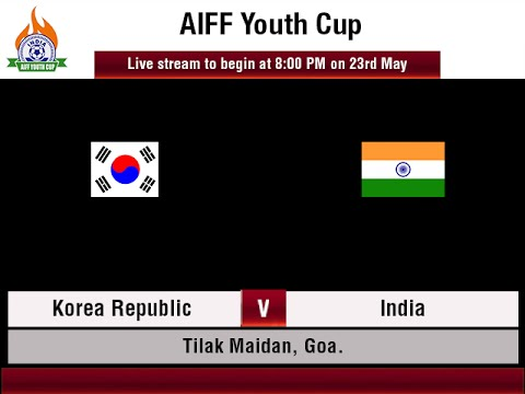 #AIFFYouthCup - KOREA REPUBLIC vs INDIA