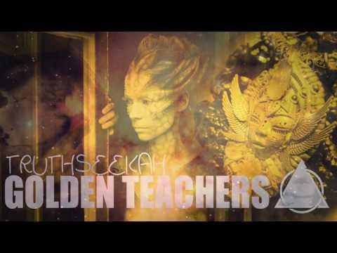 Golden Teachers | TruthSeekah | 333
