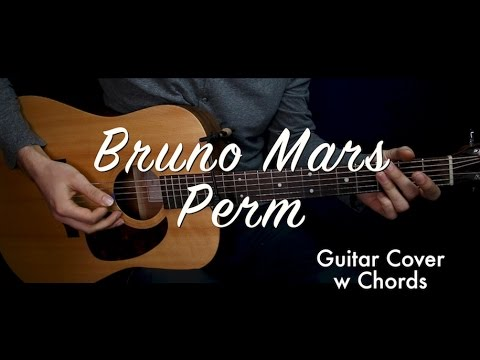 Bruno Mars Perm Guitar Coverguitar Lessontutorial W Chords