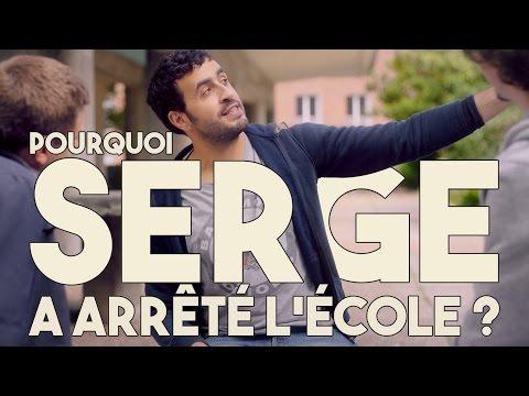 Serge Le Mytho #01 - Pourquoi Serge a arrêté l'école ?