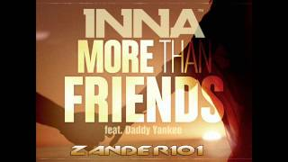 Inna feat. Daddy Yankee - More Than Friends (Radio Edit)