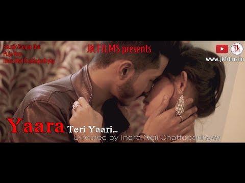 YAARA TERI YAARI | FULL MUSICIAL FILM | JUGNU | SRD | INDRANEIL | PUJA | JK FILMS | 2018