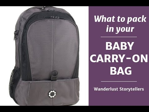 What to Pack in your Baby Carry-On Bag | Wanderlust Storytellers