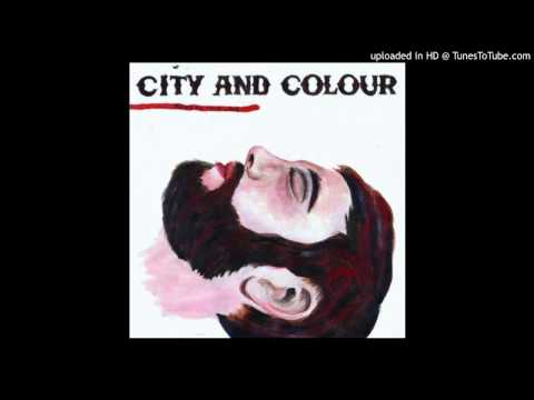 09 Against The Grain (City and Colour) (With Lyrics)