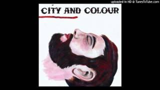 09 Against The Grain (City and Colour) (With Lyrics)