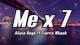 Alicia Keys - Me x 7 (Lyrics)