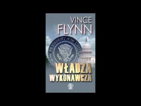 Vince Flynn Władza wykonawcza audiobook cz3,