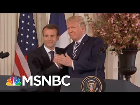 "President Donald Trump & Emmanuel Macron: A ""Bromance"" Or A ""Power Showdown""? | MSNBC"