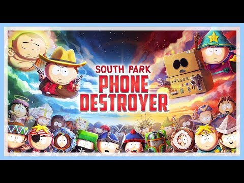 Let's Test # 216 📱 SOUTH PARK: PHONE DESTROYER